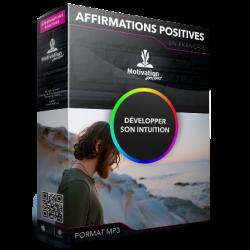 Affirmations positives pour développer son intuition